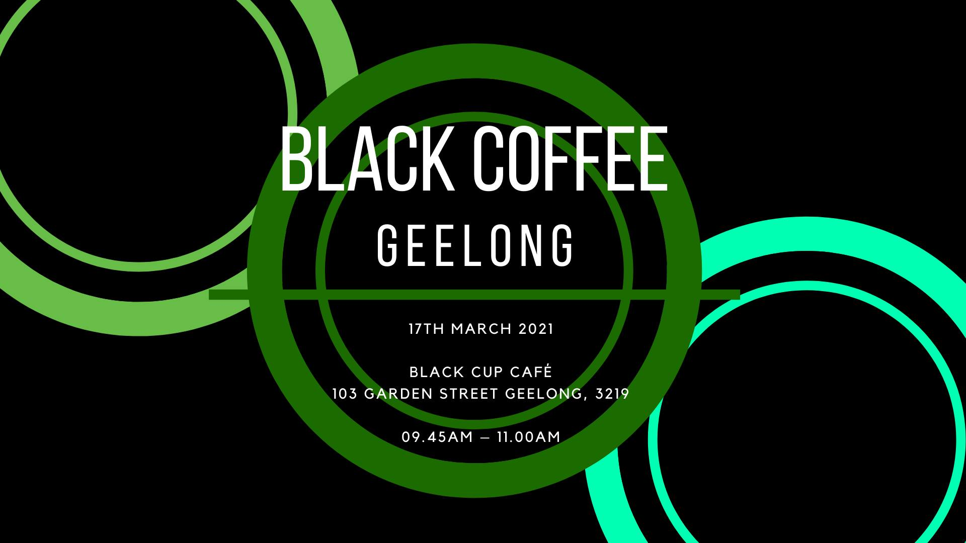 Black Coffee – 17 March